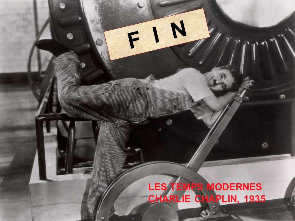 F I N LES TEMPS MODERNES CHARLIE CHAPLIN, 1935