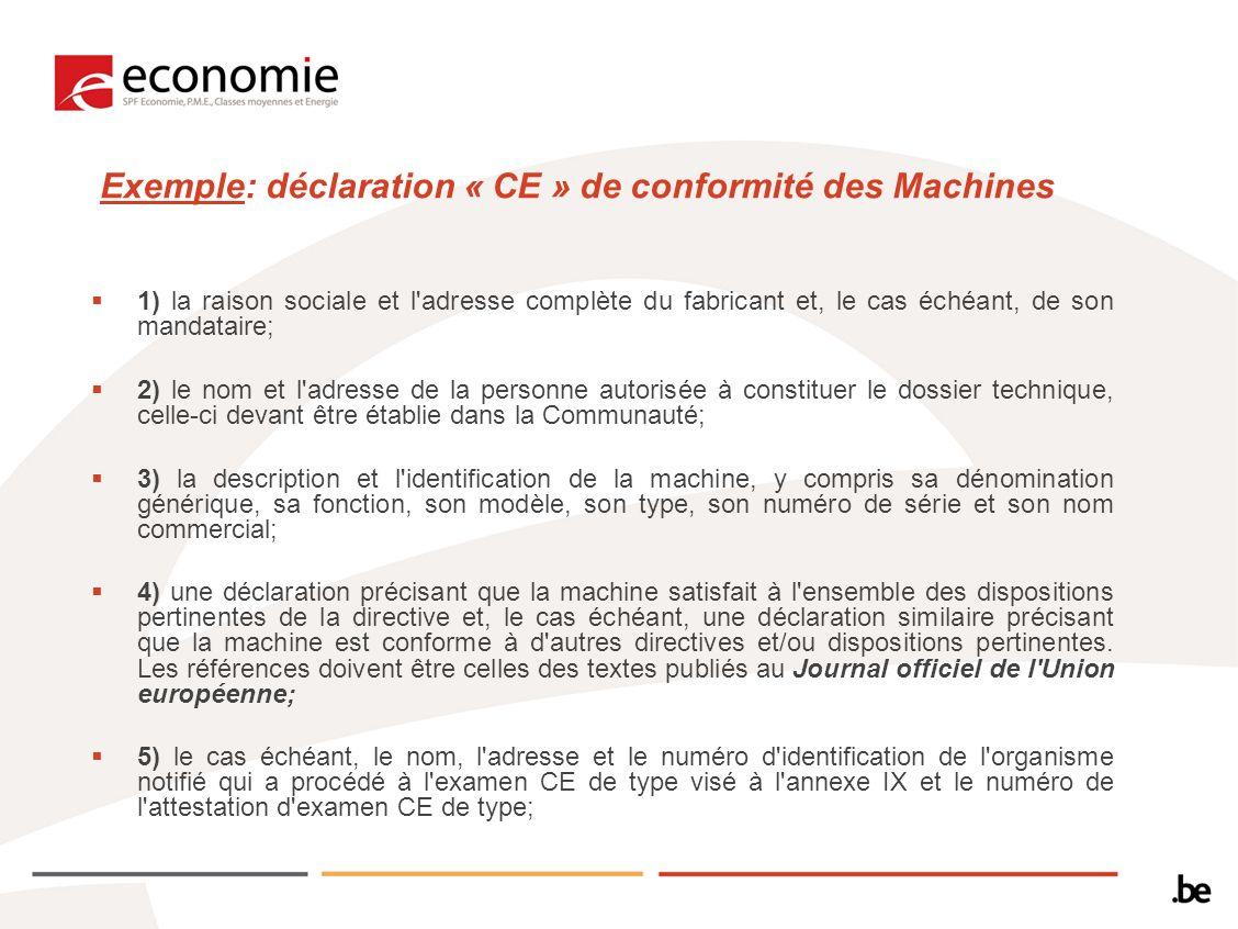 Exemple: déclaration « CE » de conformité des Machines