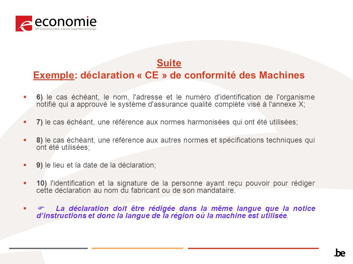 Suite Exemple: déclaration « CE » de conformité des Machines