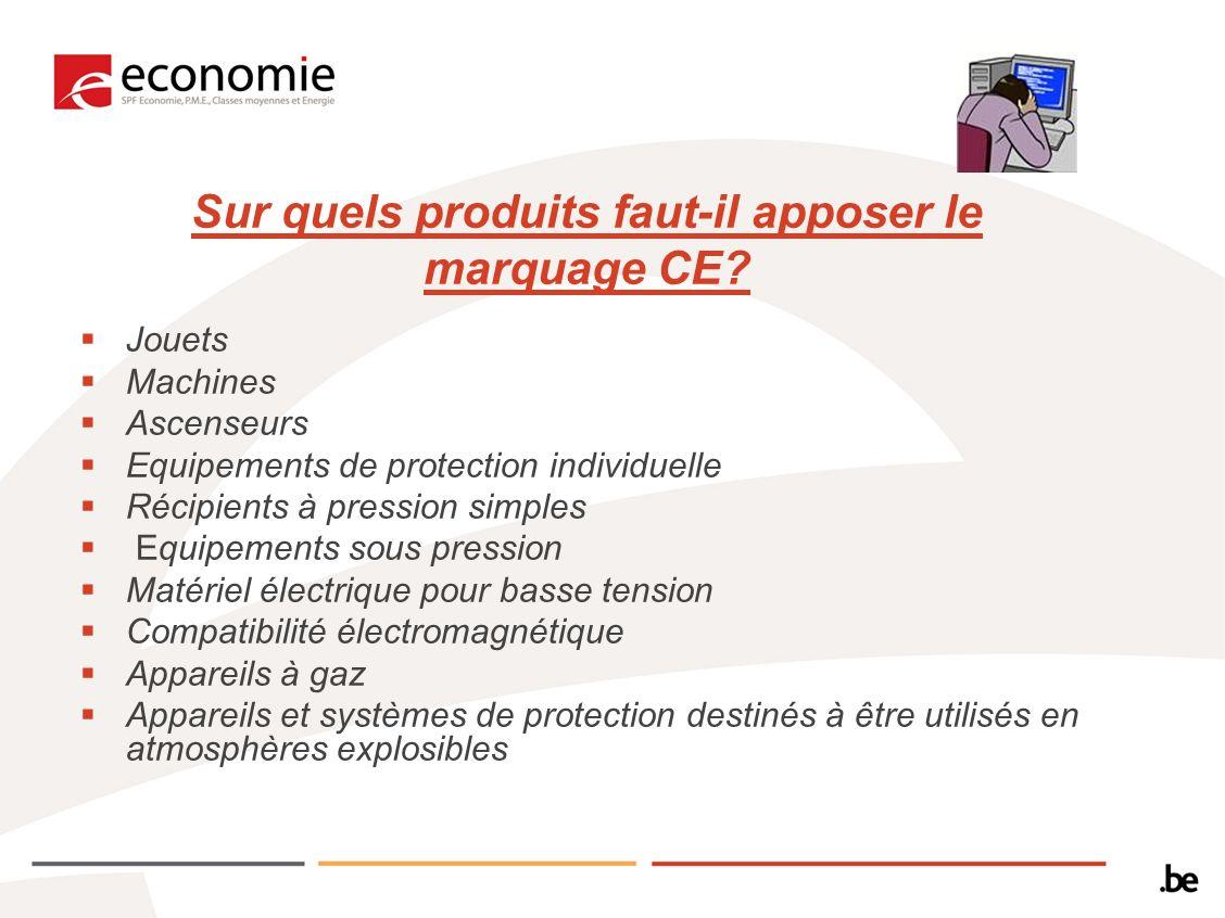 Sur quels produits faut-il apposer le marquage CE