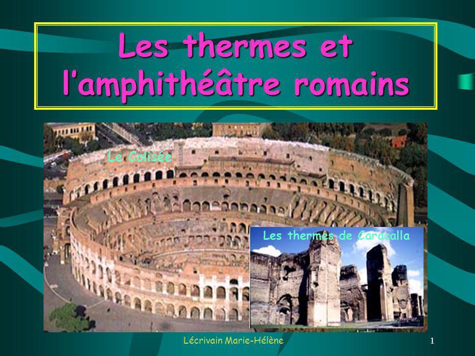 Les thermes et l'amphithéâtre romains Les thermes de Caracalla