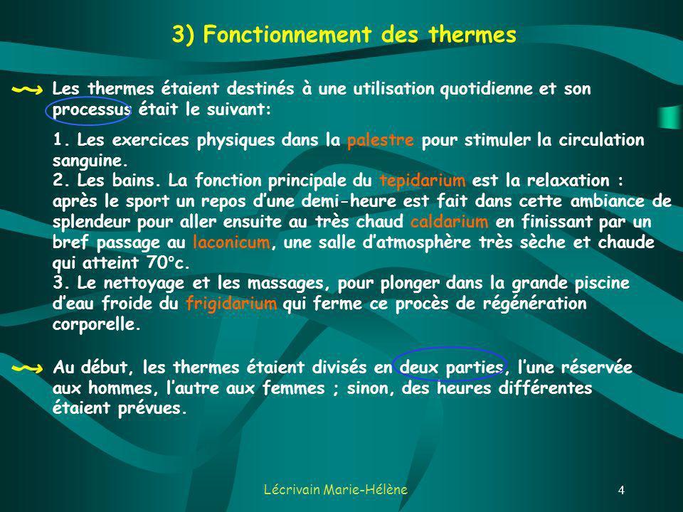 3) Fonctionnement des thermes