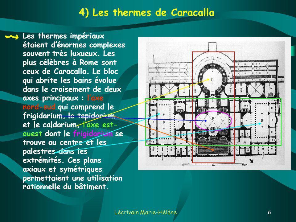 4) Les thermes de Caracalla