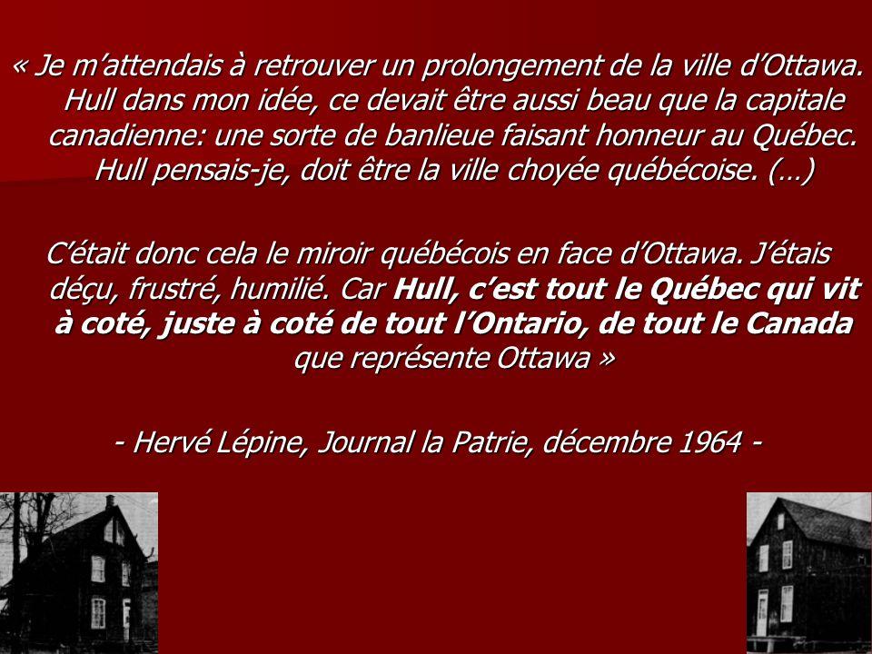 - Hervé Lépine, Journal la Patrie, décembre 1964 -