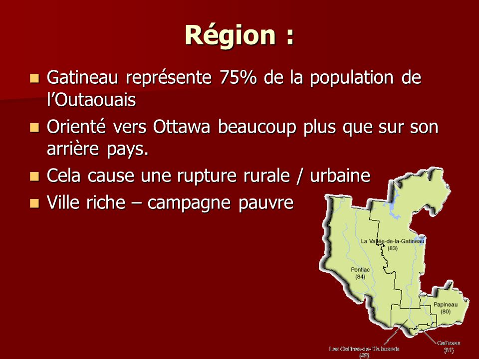 Région : Gatineau représente 75% de la population de l'Outaouais