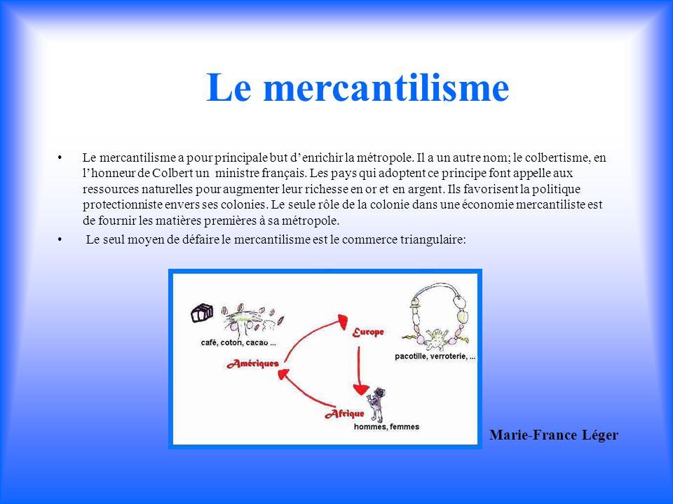 Le mercantilisme Marie-France Léger