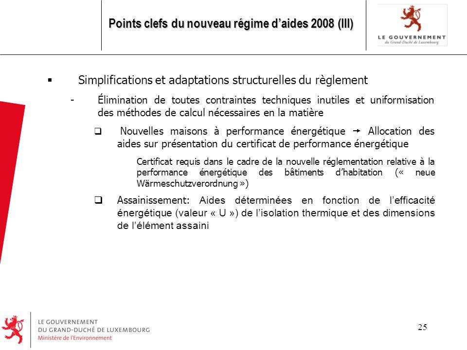 Points clefs du nouveau régime d'aides 2008 (III)