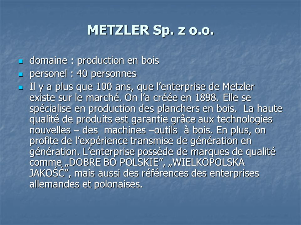 METZLER Sp. z o.o. domaine : production en bois