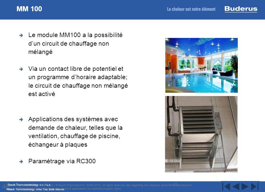 MM 100 Le module MM100 a la possibilité d'un circuit de chauffage non mélangé.
