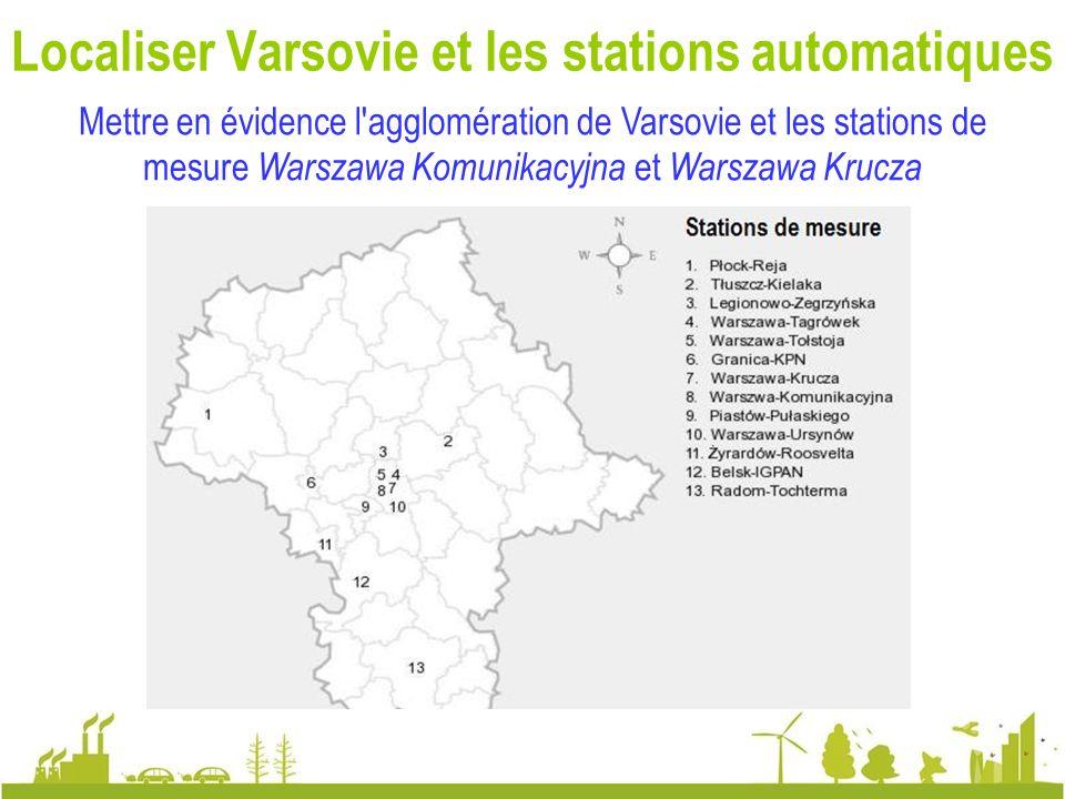 Localiser Varsovie et les stations automatiques