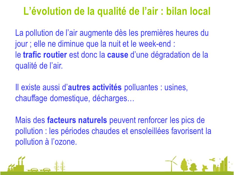 L'évolution de la qualité de l'air : bilan local