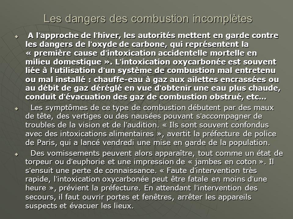 Les dangers des combustion incomplètes