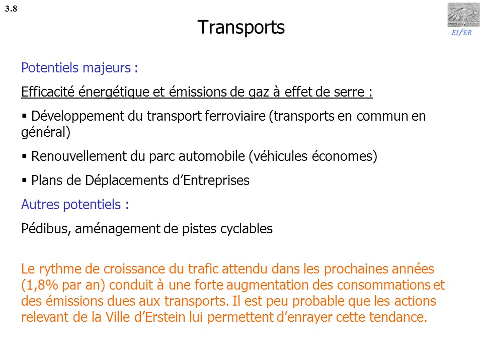 Transports Potentiels majeurs :