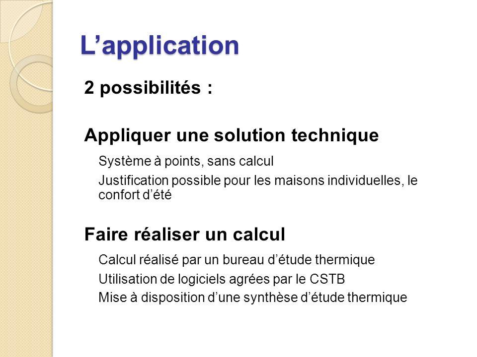 L'application 2 possibilités : Appliquer une solution technique