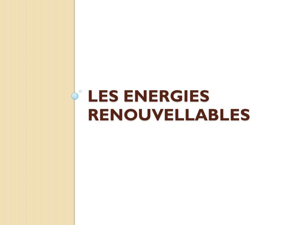 LES ENERGIES RENOUVELLABLES