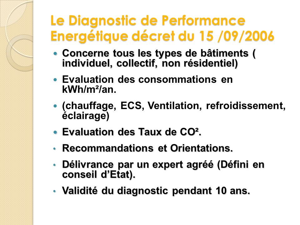 Le Diagnostic de Performance Energétique décret du 15 /09/2006