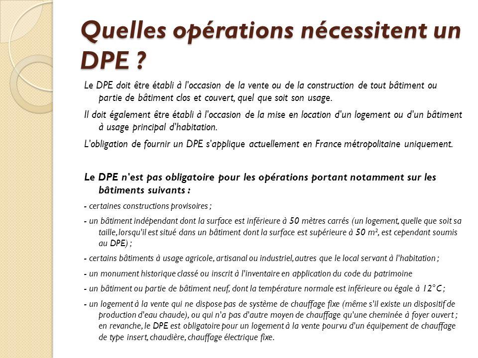 Quelles opérations nécessitent un DPE