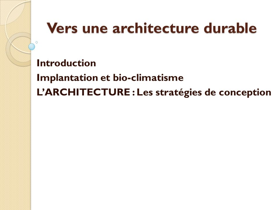 Vers une architecture durable