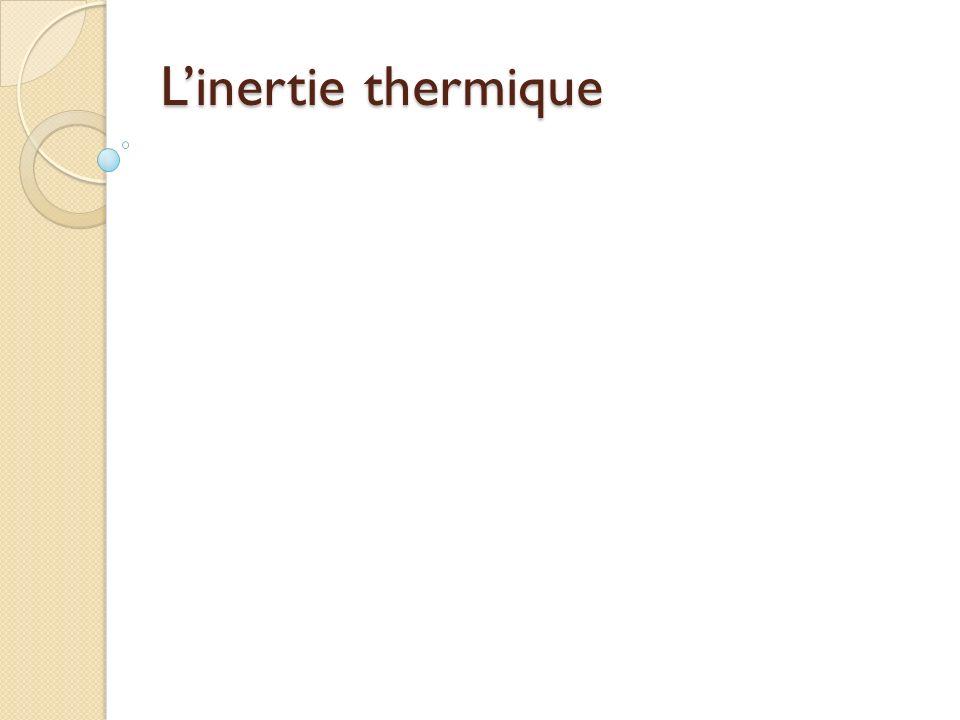 L'inertie thermique