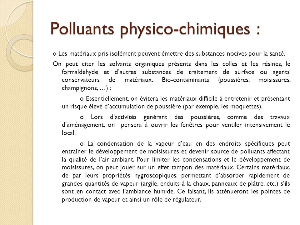 Polluants physico-chimiques :
