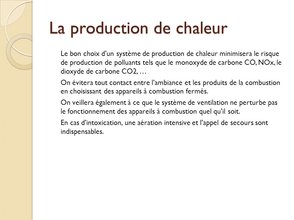 La production de chaleur