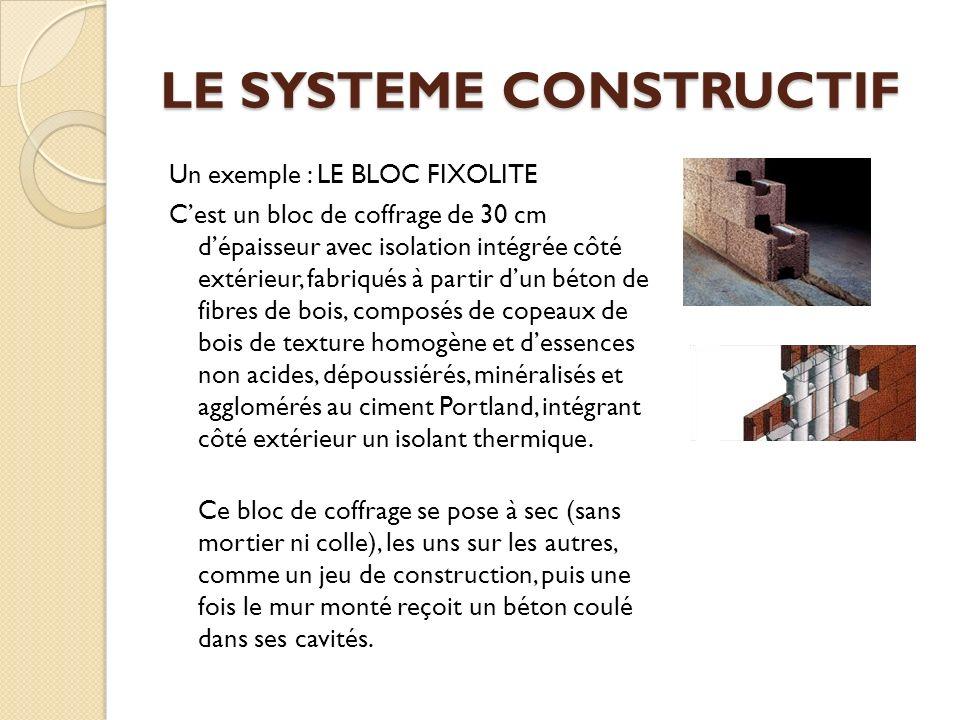 LE SYSTEME CONSTRUCTIF