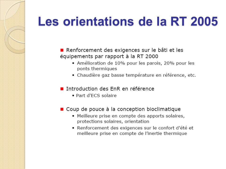Les orientations de la RT 2005