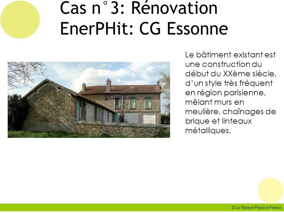 Cas n°3: Rénovation EnerPHit: CG Essonne