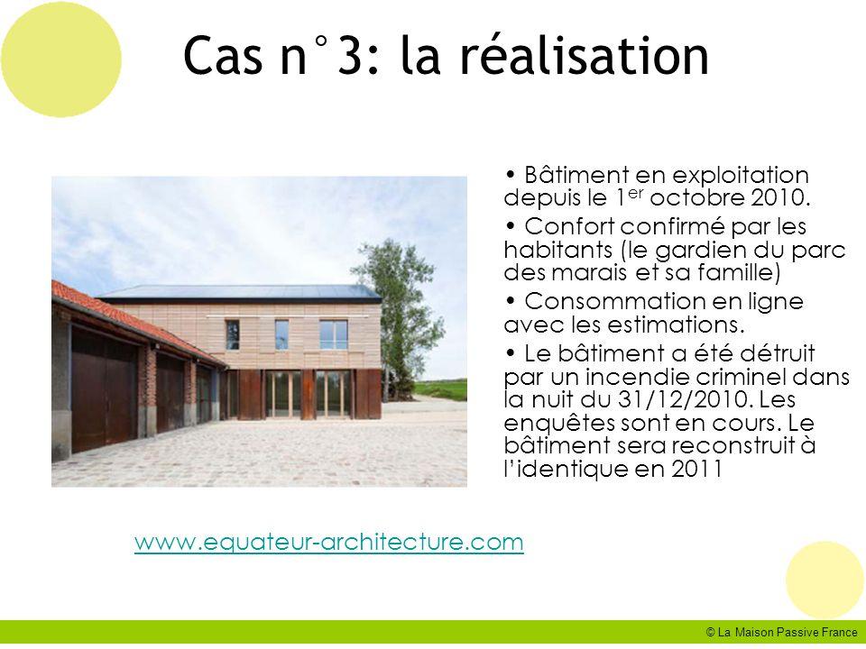 Cas n°3: la réalisation Bâtiment en exploitation depuis le 1er octobre 2010.