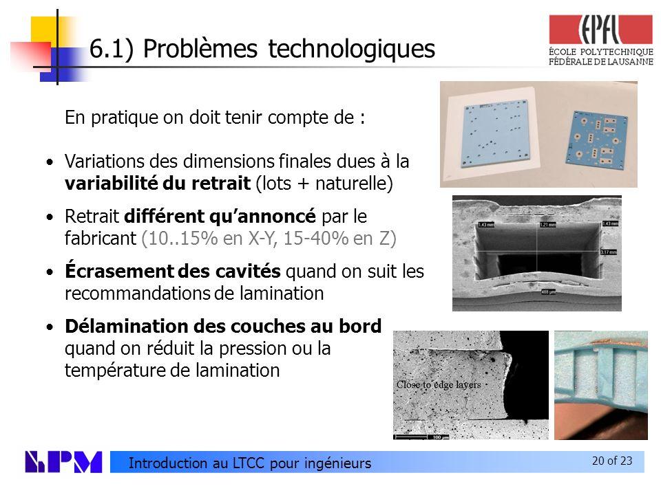 6.1) Problèmes technologiques