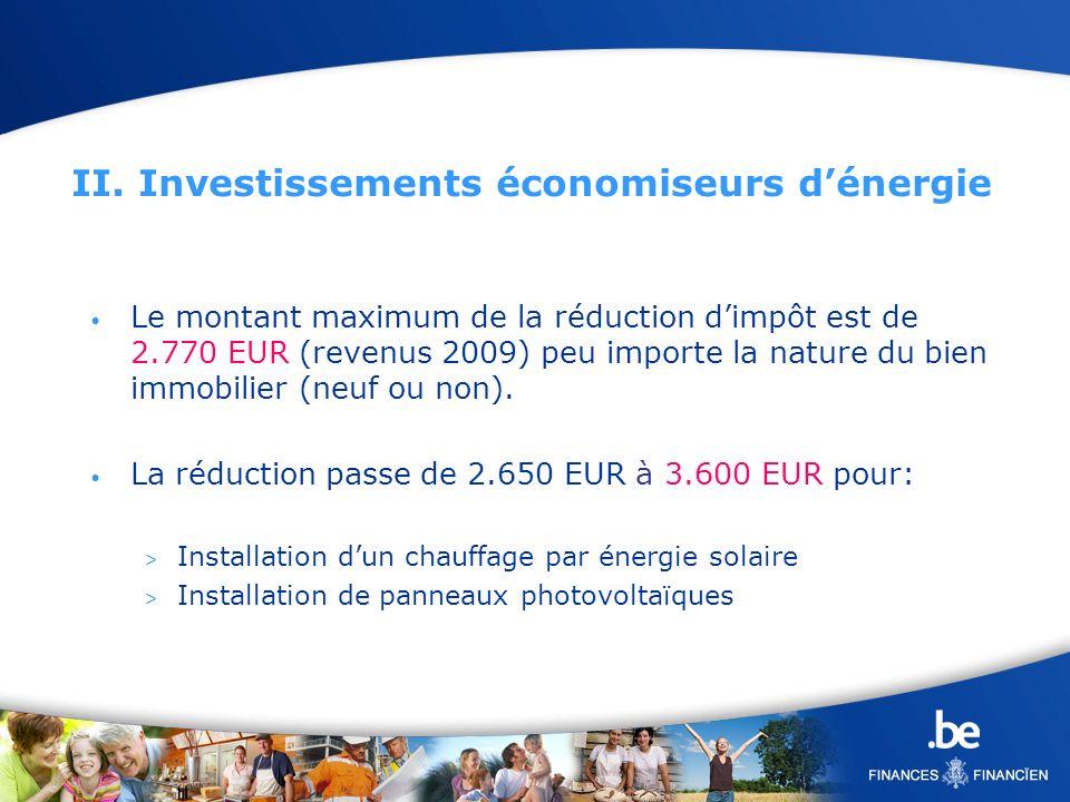 II. Investissements économiseurs d'énergie