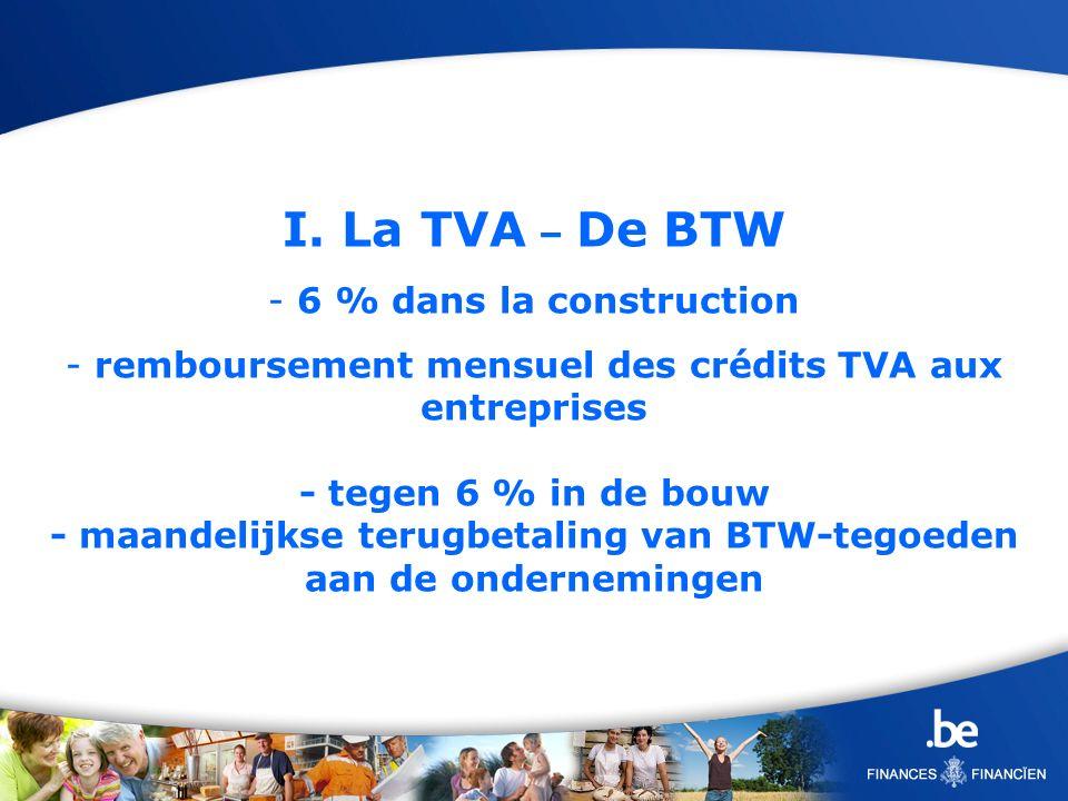 I. La TVA – De BTW 6 % dans la construction