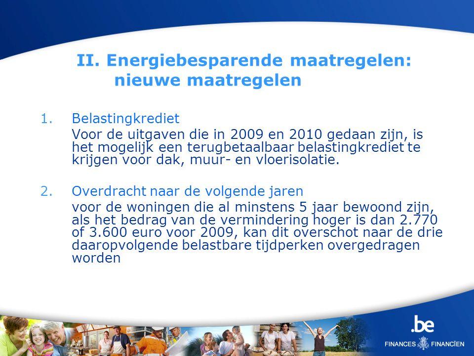 II. Energiebesparende maatregelen: nieuwe maatregelen