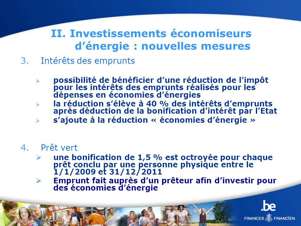 II. Investissements économiseurs d'énergie : nouvelles mesures