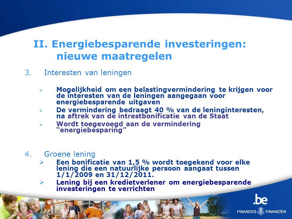 II. Energiebesparende investeringen: nieuwe maatregelen