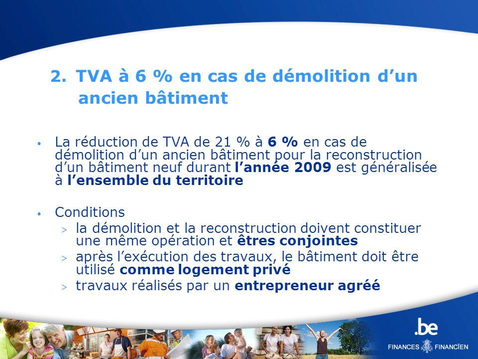 2. TVA à 6 % en cas de démolition d'un ancien bâtiment
