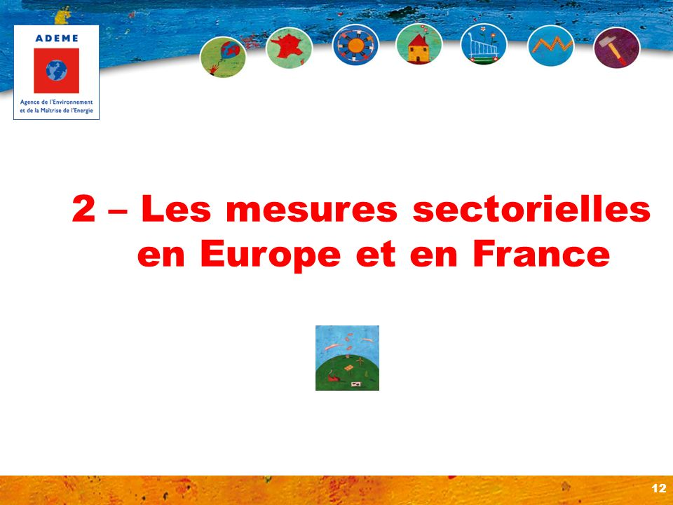 2 – Les mesures sectorielles