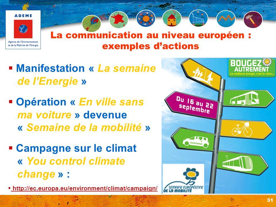 La communication au niveau européen : exemples d'actions
