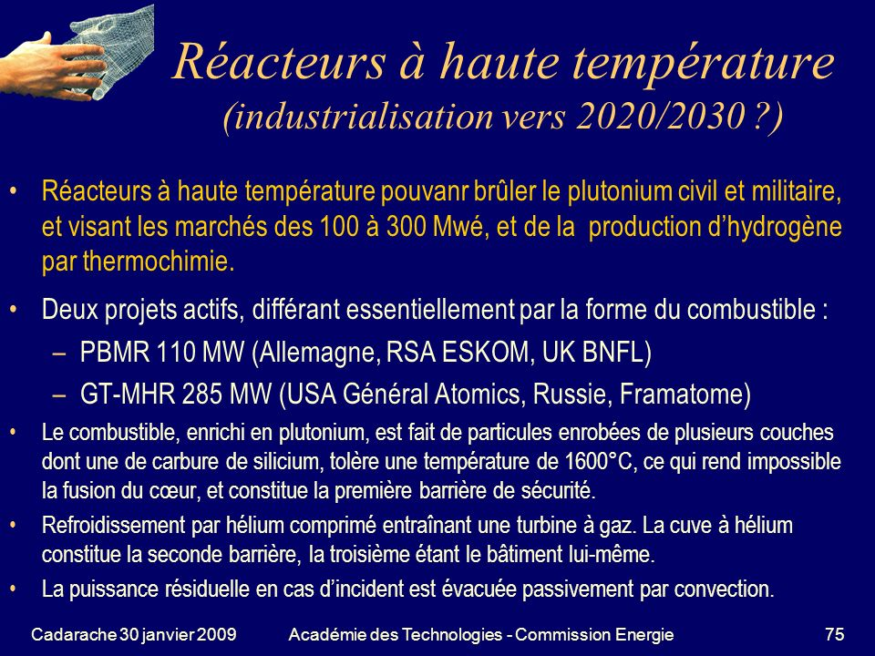 Réacteurs à haute température (industrialisation vers 2020/2030 )