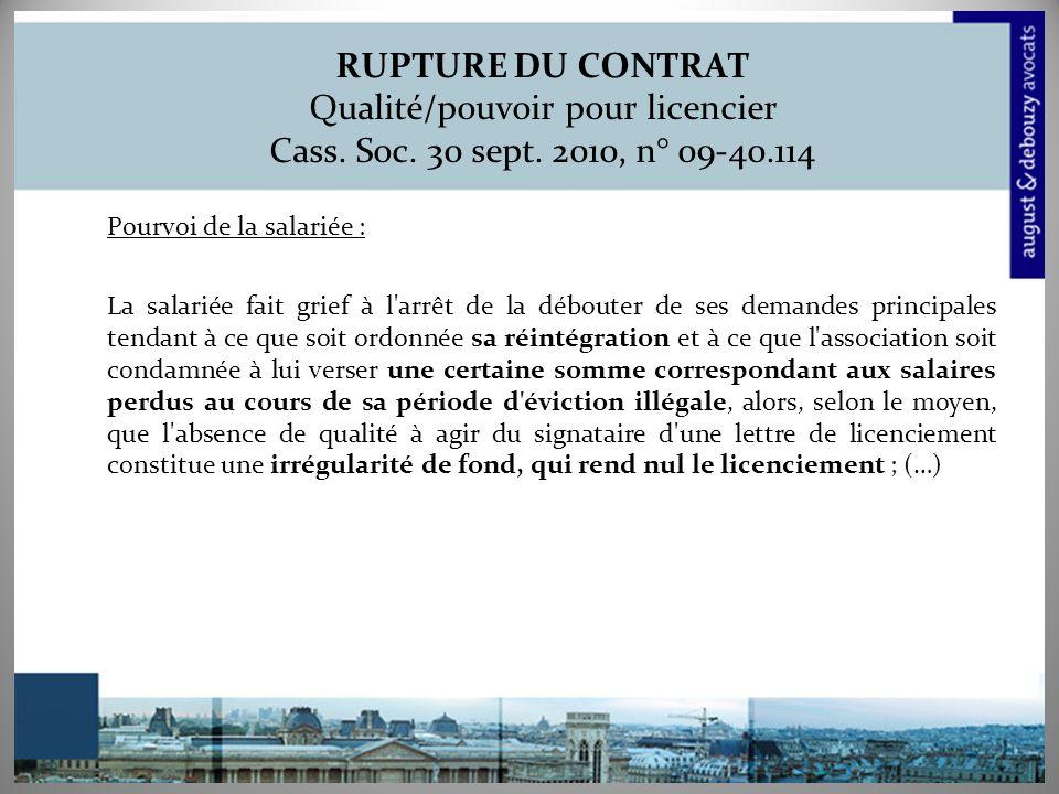 RUPTURE DU CONTRAT Qualité/pouvoir pour licencier Cass. Soc. 30 sept