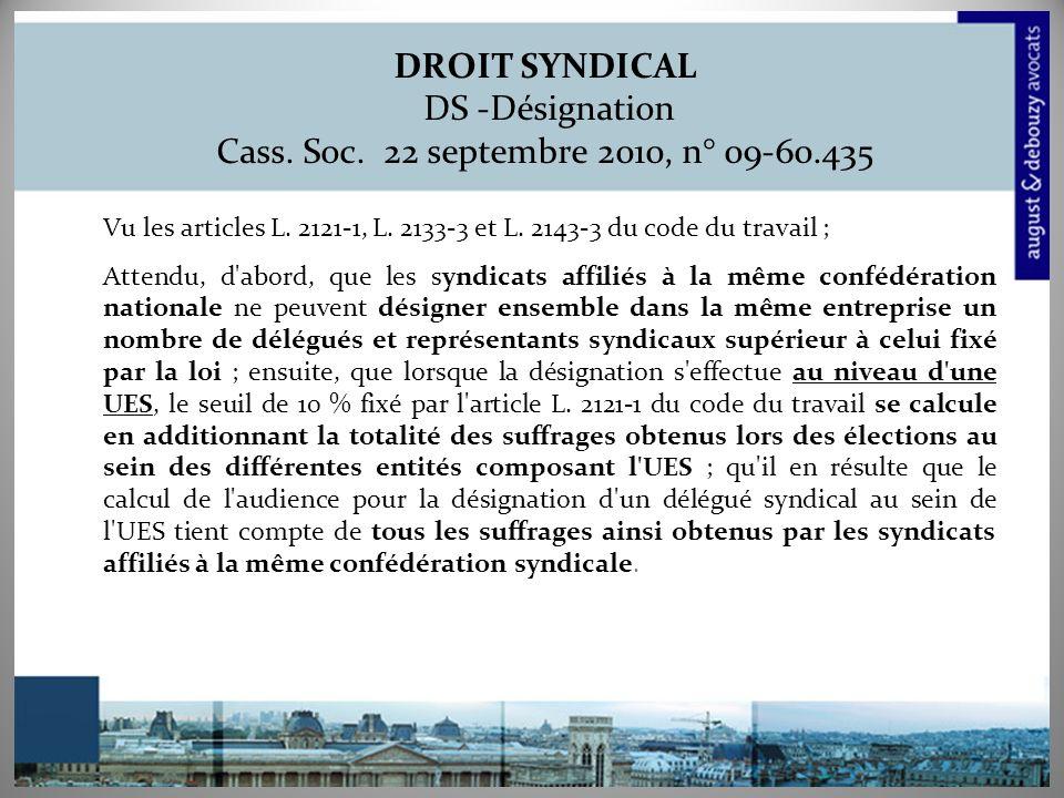 DROIT SYNDICAL DS -Désignation Cass. Soc. 22 septembre 2010, n° 09-60