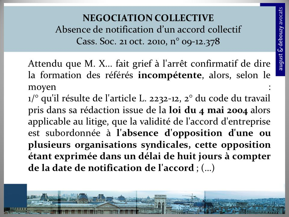 NEGOCIATION COLLECTIVE Absence de notification d'un accord collectif Cass. Soc. 21 oct. 2010, n° 09-12.378
