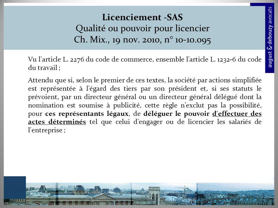 Licenciement -SAS Qualité ou pouvoir pour licencier Ch. Mix. , 19 nov