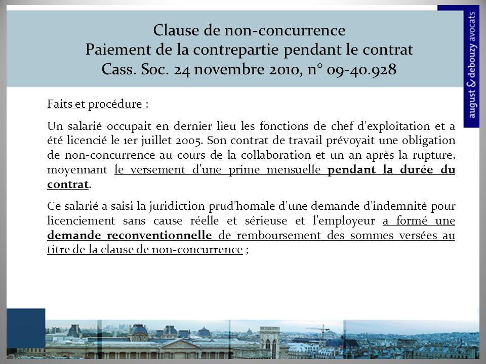 Clause de non-concurrence Paiement de la contrepartie pendant le contrat Cass. Soc. 24 novembre 2010, n° 09-40.928