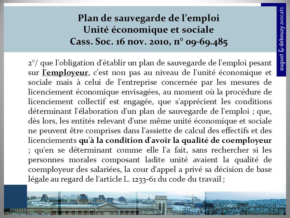 Plan de sauvegarde de l'emploi Unité économique et sociale Cass. Soc