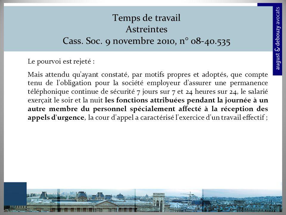 Temps de travail Astreintes Cass. Soc. 9 novembre 2010, n° 08-40.535