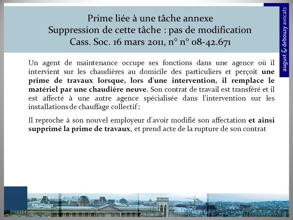 Prime liée à une tâche annexe Suppression de cette tâche : pas de modification Cass. Soc. 16 mars 2011, n° n° 08-42.671