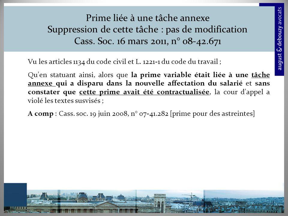 Prime liée à une tâche annexe Suppression de cette tâche : pas de modification Cass. Soc. 16 mars 2011, n° 08-42.671