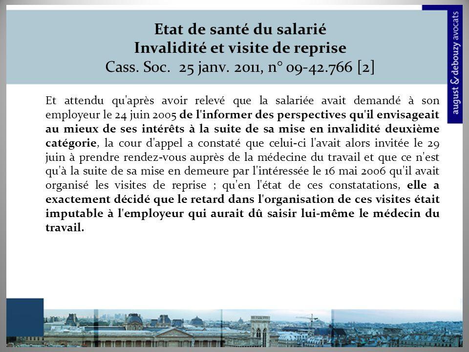 Etat de santé du salarié Invalidité et visite de reprise Cass. Soc