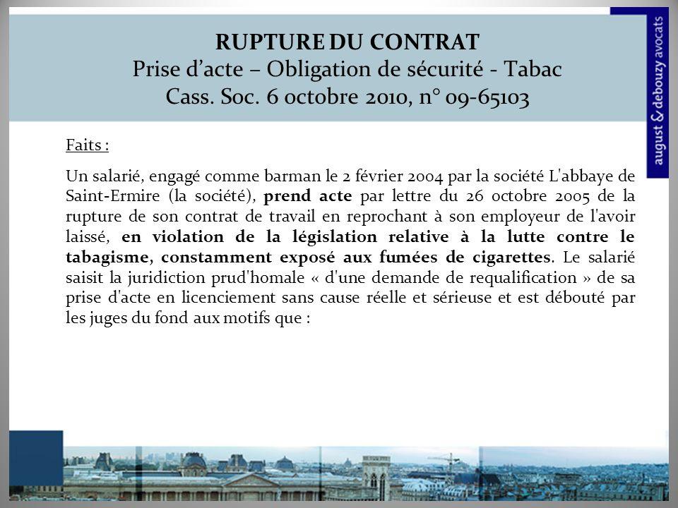 RUPTURE DU CONTRAT Prise d'acte – Obligation de sécurité - Tabac Cass